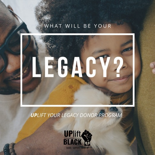 Uplift Your Legacy Donor Program
